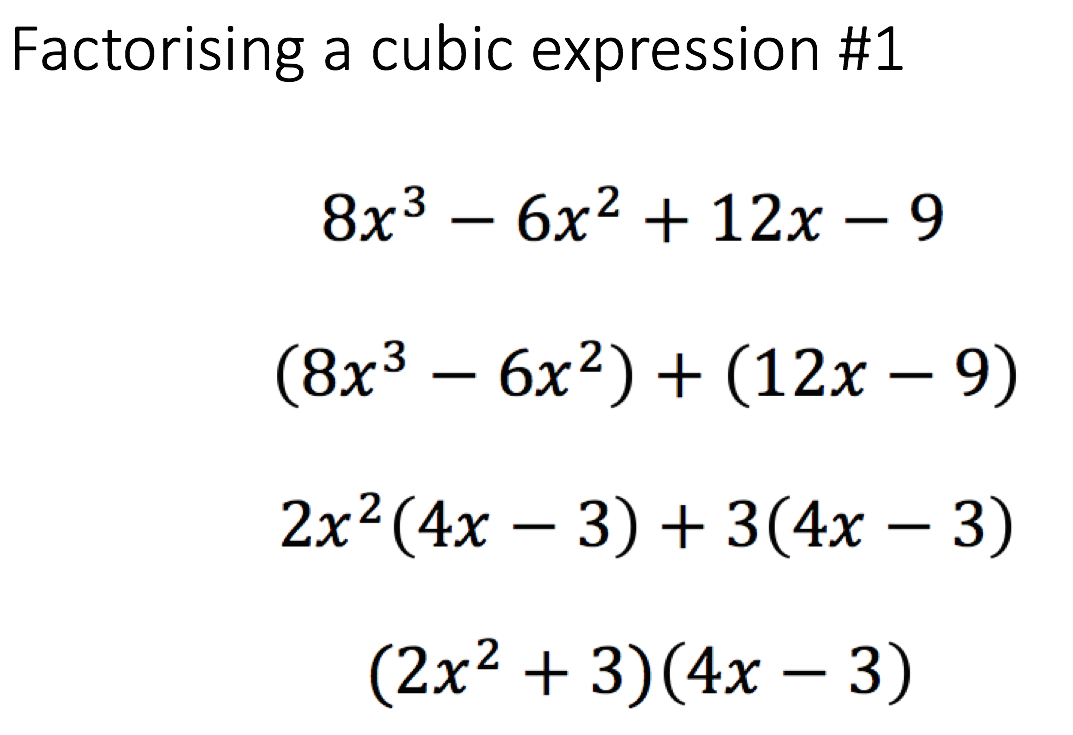 Figure 7 €� Further Examples Of Factorising Cubic Expressions Presented In  Class Using A Consistent Algorithm